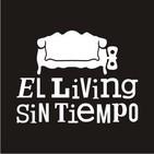 El Living sin Tiempo - Capitulo 20 - 24/08/2013