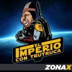 EL IMPERIO CON TRUTRUCA