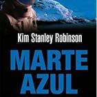 Kim S. Robinson - Marte Azul (Trilogía Marciana 3)