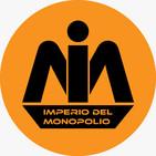 El Imperio del Monopolio