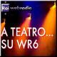 A TEATRO SU RADIO 6 - Le regie di Missiroli: Il bagno