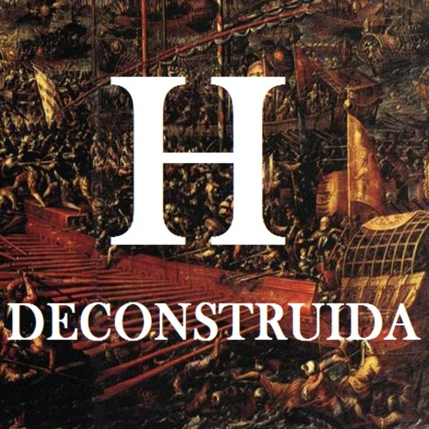 <![CDATA[Podcast de Historia Deconstruida]]>