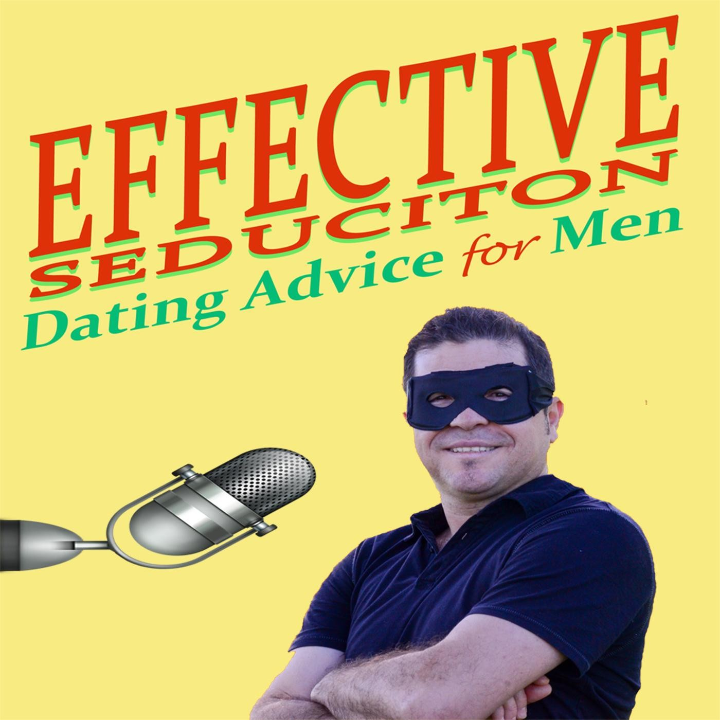 <![CDATA[Effective Seduction, Dating advice for men]]>