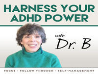 Ask Dr B about Heritability of ADHD & Executive Function, Emotions & Feelings - 052