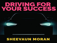 EP029: Fearless Living | Driving For Your Success | Sheevaun Moran
