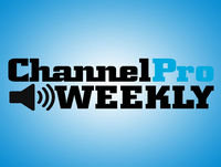 ChannelPro Weekly Podcast: Episode #073 - Remember Etiquette?