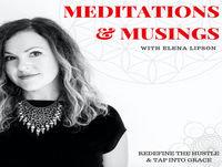 EPISODE #40 - MEDITATION & MUSING: Pre-Celebrate To Create