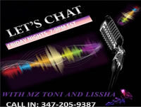 "Let's Chat W/ Mz Toni and Lissha ""Bumpy Roads...Ride it Out"""