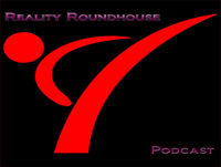 Reality Roundhouse - Episode 64