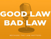 Good Law | Bad Law - Whistleblowers