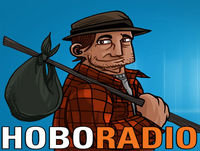 Hobo Radio 465 – They paying you yet, bro?