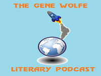 Ep. 1: Welcome to the Gene Wolfe Literary Podcast
