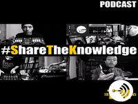 #ShareTheKnowledge podcast 33
