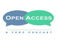 FERC Open Access Podcast: Major FERC Orders: Part II, Order No. 888