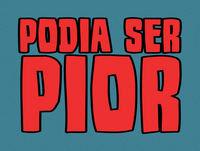 Podia Ser Pior #012 feat. Brisa Dalila Maria Leopoldina Terra Marialda Segunda Mendonça Barrêto Marques De Leão E ...