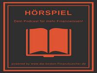 #10 Hör ins Buch - Mein Weg zur finanziellen Freiheit by Alex Fischer