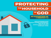 ISI16-005: Protecting the Household of God Through Qualified, Godly Elders (1 Timothy 3:1-7)