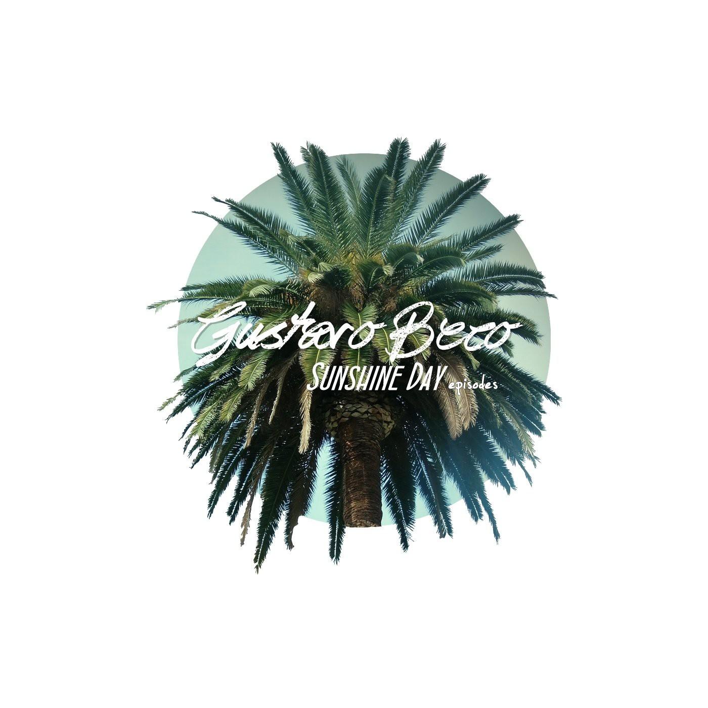 <![CDATA[Gustavo Beco Presents Sunshine Day Episodes]]>