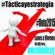Táctica y estrategia [Emisión 8 de Abril del 2015]