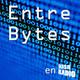 Entre Bytes - Programa 81 - Noticias y OruxMaps