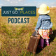Just Go Places  podcasts