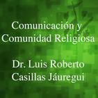 Comunicación y comunidad - Dr. Luis Roberto Casill