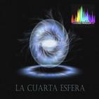 Podcast La Cuarta Esfera