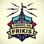 Tiempo de Frikis