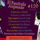 120.- El Fascículo Arqueado (24-10-2017)