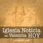 Iglesia Noticia en Valencia HOY