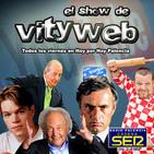 EL SHOW DE VITYWEB #8 - Bárcenas Time