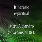Itinerario espiritual - Alejandro Calva Amsler, OC