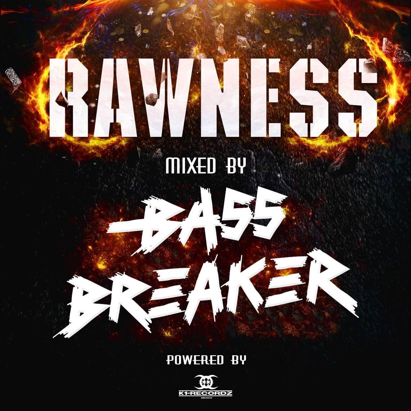 <![CDATA[Rawness by Bass Breaker]]>
