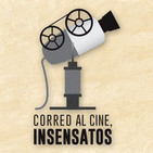 Corred al cine insensatos