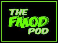 theFMoDPod Episode 4