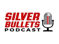 Silver Bullets Podcast Spring Recap