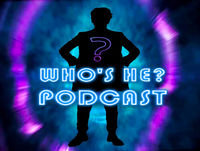 Who's He? Podcast #270 Here comes the twist -- I don't exist