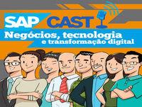 SAP Cast 18 – Tempo de Reinventar o Ambiente de Trabalho