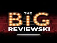 The Big Reviewski #10 with John Boyega & Scott Eastwood
