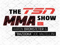 The TSN MMA Show - Episode 25