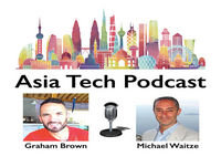ATP560 Asia Matters: Does China's Tech Future lie in Japan's Past?