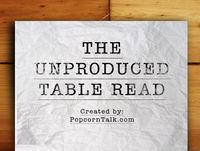 Unproduced Table Read #51 – ?Scene Study Part II
