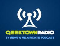 Geektown Radio 147: PC Gamer Weekender Special, UK TV News & UK TV Air Dates!