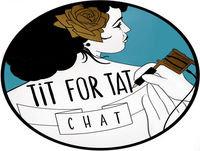 Teaser – TTC001 - Tit For Tat Chat