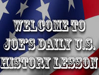 Joe's Daily U.S. History Lesson -- May 25