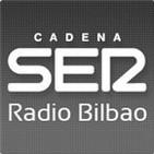 - Cadena Ser (Radio Bilbao