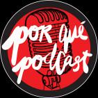 PorquePodcast
