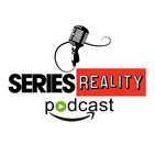 Series Reality Podcast