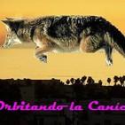 Orbitando La Canícula con El Chava Lobo 10 Septiembre 2017