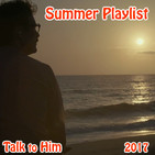 Talk to Him. Letter 21: Summer Playlist 2017